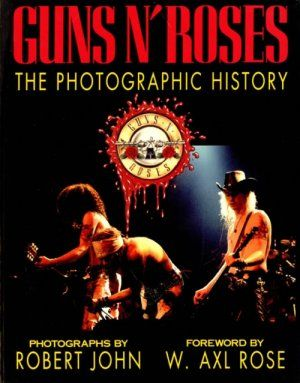 Guns N' Roses: The Photographic History (1994) Poster