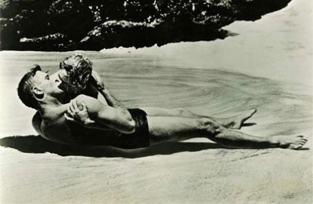Burt Lancaster One of the most famous iconic love scenes:  and Deborah Kerr .in From Here To Eternity (1953)
