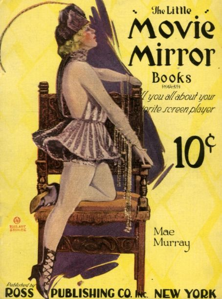 Mae Murray - THE LITTLE MOVIE MIRROR BOOK Magazine [United States] (October 1920)