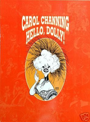 Jerry Herman PROGRAM FOR THE1994 BROADWAY REVIVEL OF ''DOLLY'' STARRING CAROL CHANNING.