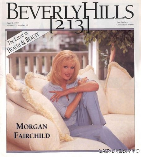 Morgan Fairchild - Beverly Hills 213 Magazine [United States] (2 April 1997)