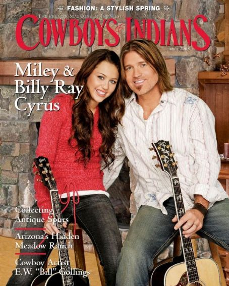 Miley Cyrus - Cowboys & Indians Magazine [United States] (April 2008)