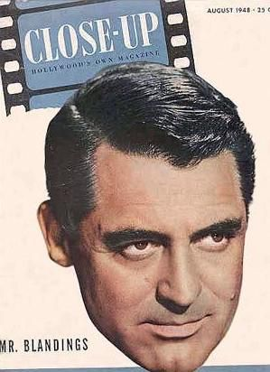 Cary Grant - Close Up Magazine [United States] (August 1948)