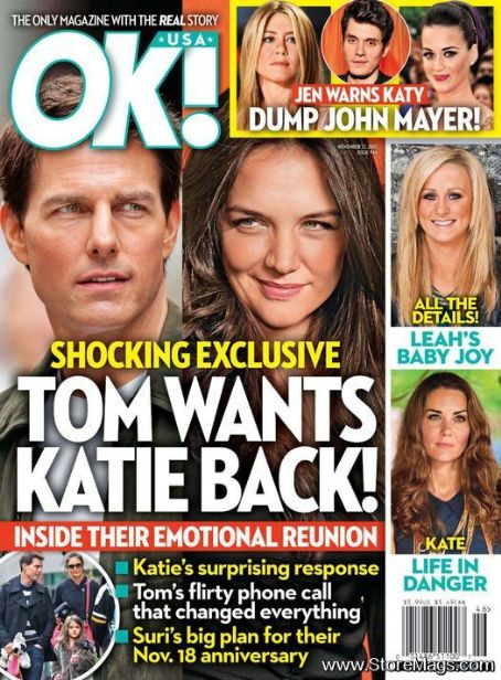 Tom Cruise, Katie Holmes, Jennifer Aniston, Katy Perry, John Mayer, Kate Middleton - OK! Magazine Cover [United States] (12 November 2012)