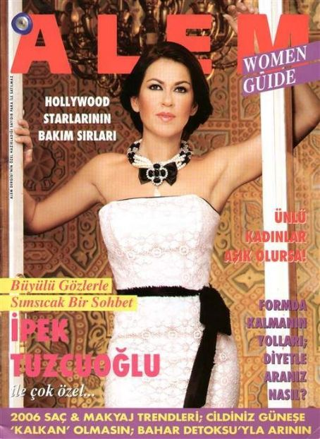 Ipek Tuzcuoglu - Alem Magazine Cover [Turkey] (May 2006)