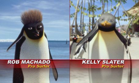 Surf's Up Pro Surfers Rob Machado and Kelly Slater take on roles as penguins in Columbia Pictures/Sony Pictures Animation's Surf's Up.