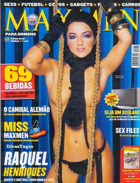 Raquel Henriques  - Maxmen Magazine Pictorial [Portugal] (March 2006)