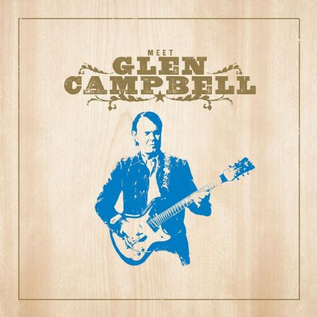 Meet Glen Campbell (Bonus Track Version) - Glen Campbell