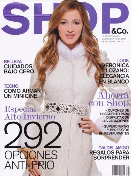 Veronica Lozano - Shop Magazine Cover [Argentina] (July 2010)
