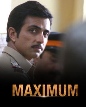 Sonu Sood Maximum 2012 movie Poster and movie stills